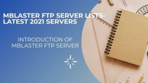 MBLASTER FTP SERVER LISTS-LATEST UPDATE SERVERS