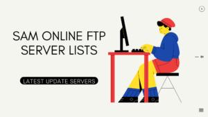 sam online ftp server lists